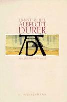 Ernst Rebel   Albrecht Dürer